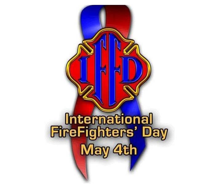 Fire Damage May 4th is International Firefighter Day!